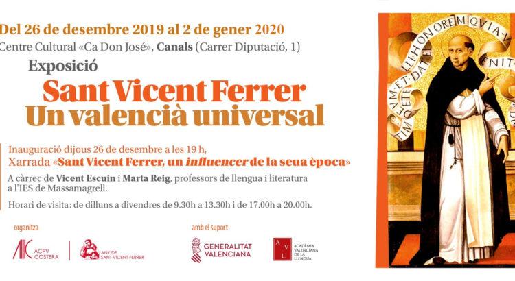 Canals acull huí una exposició sobre Sant Vicent Ferrer