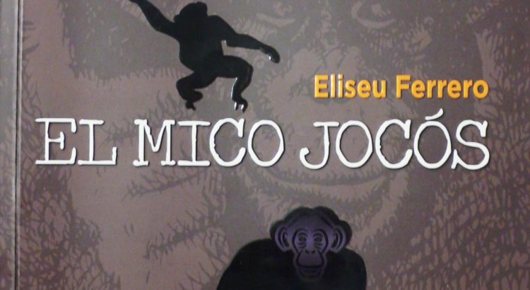 """Es presenta a Canals el llibre """"EL MICO JOCÓS"""" d'Eliseu Ferrero"""